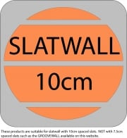 This item is suitable for 10cm spaced slatwall