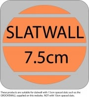 This item is suitable for 7.5cm spaced slatwall